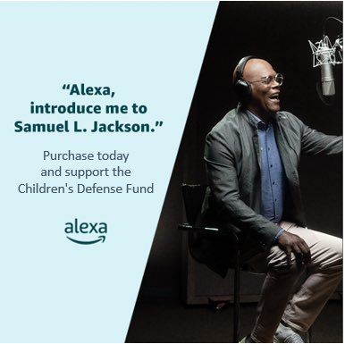"Did you know you can talk to me all day on your @alexa99 device? Did you also know that Amazon will donate $1 to the Children Defense Fund for every purchase of my voice now through Jan? Well, now you know. Just say ""Alexa, introduce me to Samuel"" or visit"