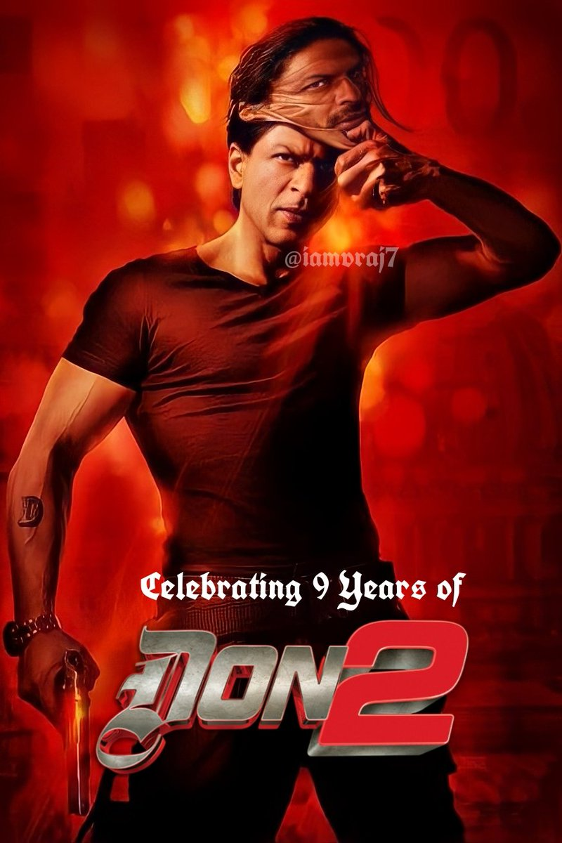 'Kon Kehta Hai Chamatkar Nahi Hote?? Zara Muze Kareeb Se Dekho..!!' Celebrating #9YearsOfDon2..Don Is The Most Stylish Character With a Grey Shade We've Ever Seen & There's No Second Thought..A Film Stuffed With Surprises, Specially The Climax; nd Unforgettable Dialogues..!!