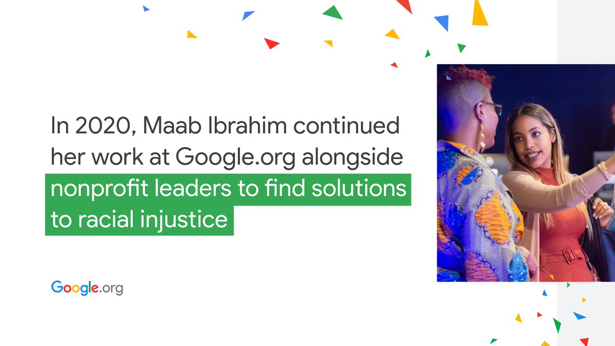 Today's #YearInReview story highlights @MaabIbrahim. Hear how her past experiences helped shaped her work with @google, her advice to women, and how she's pursuing #RacialJustice at #GoogleOrg: