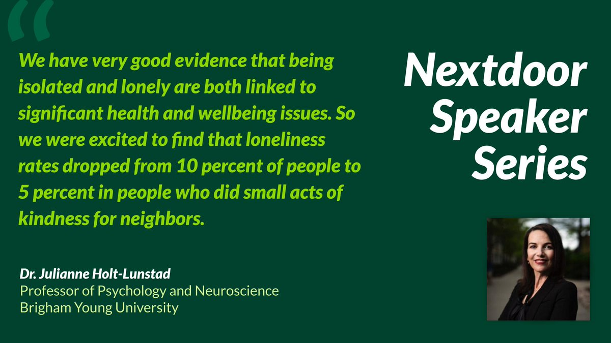 Thanks to #NextdoorSpeakerSeries guest @jholtlunstad for sharing her research on loneliness & social isolation including the finding that knowing as few as 6 neighbors reduces the likelihood of feeling lonely. Learn more about the #Nextdoor #KINDChallenge