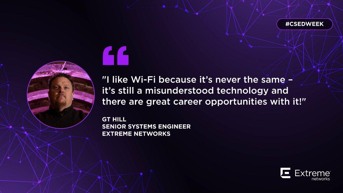 """""""Me gusta Wi-Fi porque siempre hay algo que aprender - es todavía una tecnología muy desconocida y hay todavía muchas oportunidades profesionales en torno a ella"""" GT Hill, Ingeniero de Sistemas de @ExtremeNetworks #CSEdWeek"""