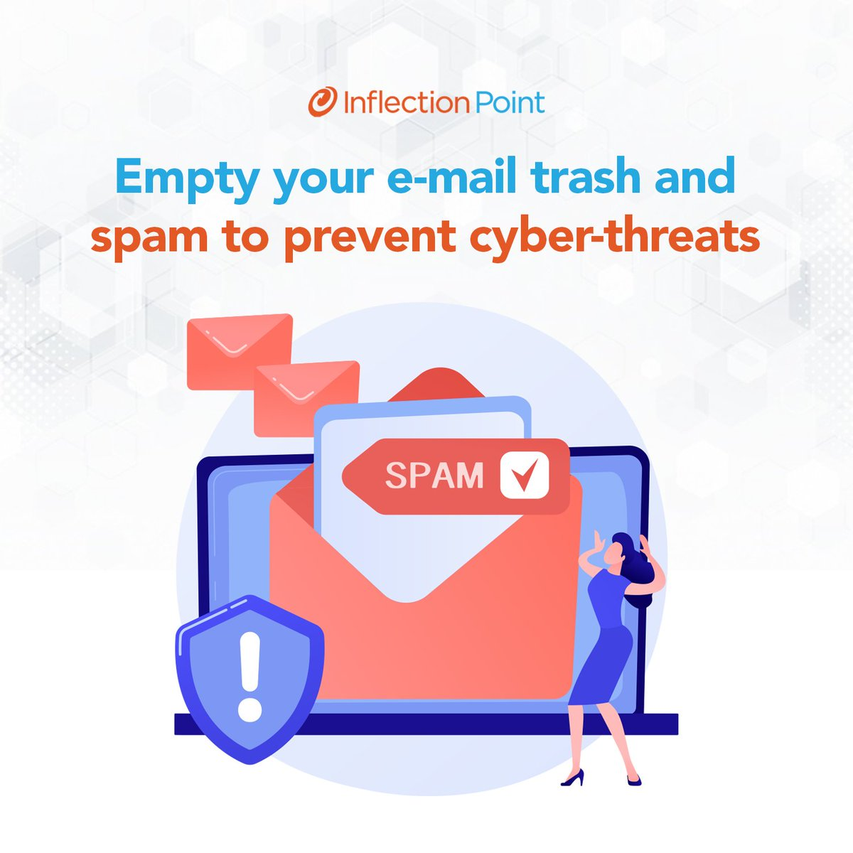 Empty your email trash and spam. If you don't delete them, they will remain in your system, causing cyber-threats in the future. 👾 #WeAreIPS https://t.co/US4QsIxwJ1