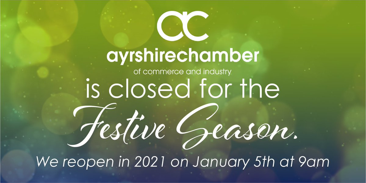 🌟 Ayrshire Chamber will reopen tomorrow 9am 🌟 #AyrshireBusiness #ForwardTogether #Christmas #StayConnected