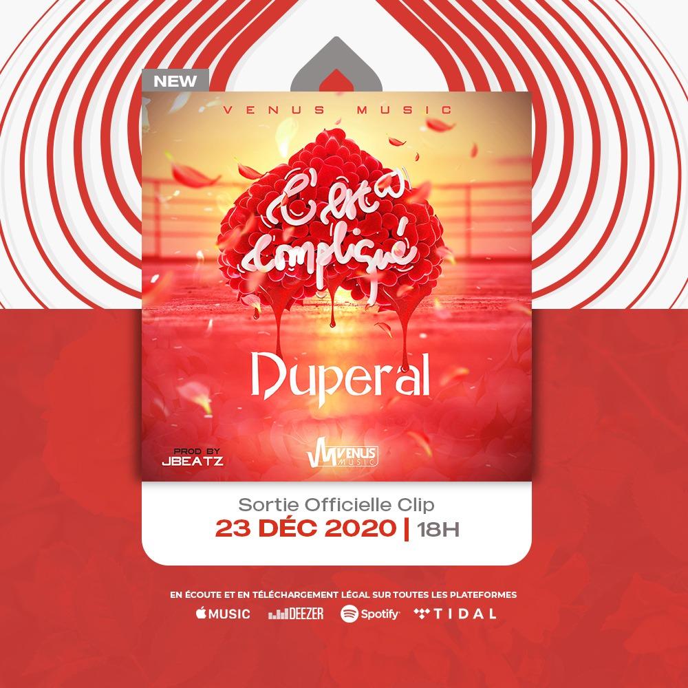 🔔Duperal - C'est Compliqué.   📌Rendez-vous ce 23 décembre 2020  🕕18h  📲Déjà en écoute et téléchargement légal sur toutes les plateformes.  #VenusMusic #Team237 #CestComplique #DuperalMusic #237CESTLAPUISSANCE  @DuperalMusic