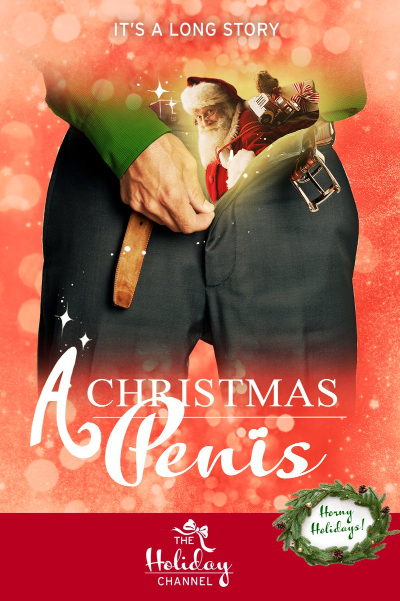 A Christmas Penis: When a baker is having trouble getting his wife pregnant, the spirit of the season fills his pants and turns his penis into Santa Claus.