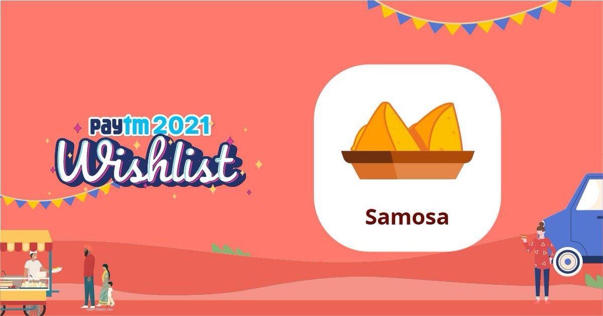 I'm gifting you Samosa Card to complete your Paytm 2021 Wishlist! Get started & Win up to ₹10,000! #PaytmWishlist  @Paytm @Paytmcare