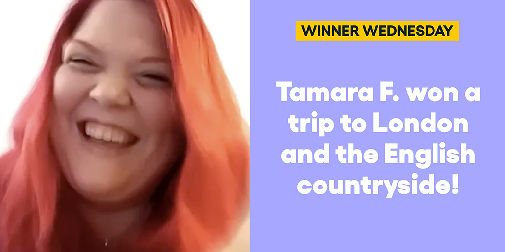 Tamara F. won a trip to London and the English countryside!   #omaze #omazetravels #omazewinners
