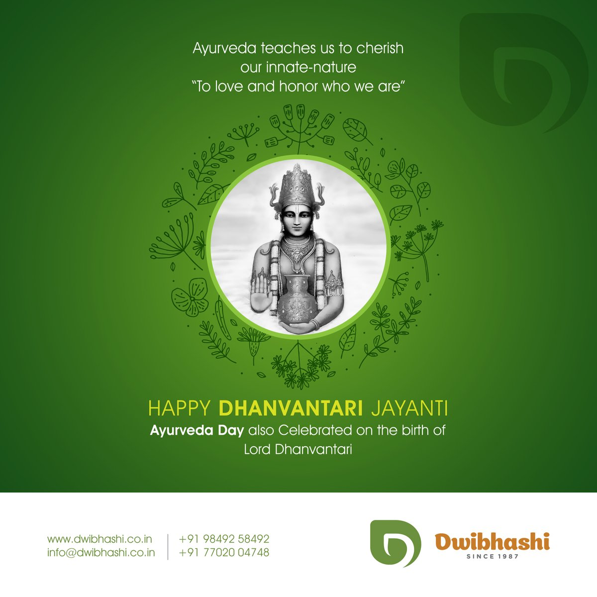 "Ayurveda teaches us to cherish our innate-nature. ""To love and honor who we are""  Happy Dhanvantari Jayanti  #Dhanvantarijayanti #Dhanvantari #Ayurveda #Ayurvedaday #Dwibhashi"