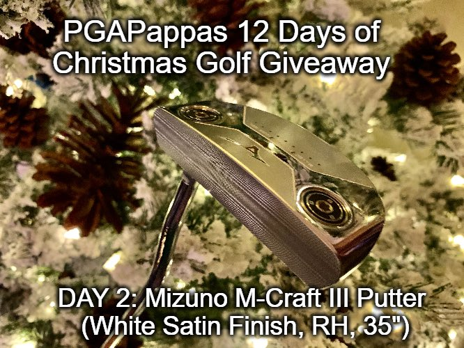 DAY 2: PGAPappas 12 Days of Christmas Golf Giveaway  🎁 Mizuno M-Craft III Putter (White Satin Finish), with Weight Kit  To enter: 🎄 Retweet 🎄 Follow @PGAPappas and @MizunoGolfNA   #ReleaseTheKringle!