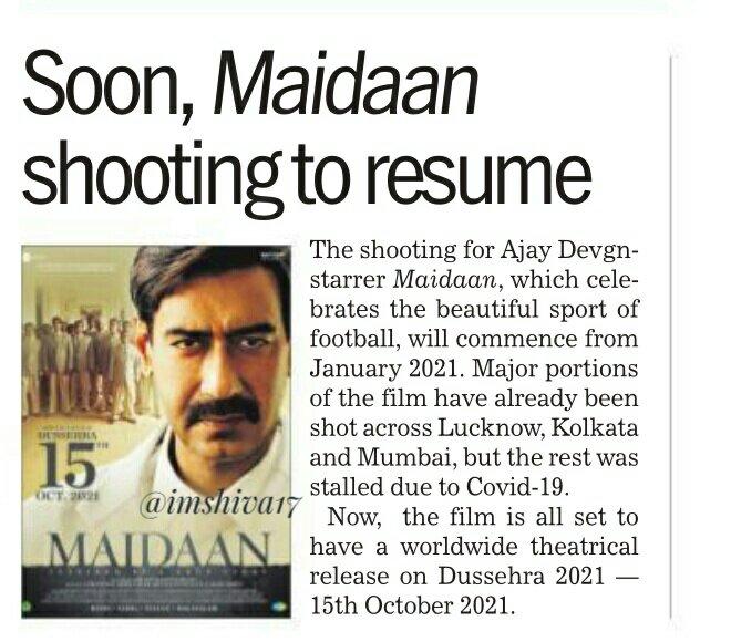 Soon, #Maidaan shooting  to resume.  #AjayDevgn -starrer 'Maidaan'   to release in theatres  on Dussehra 2021... #Maidaan2021  @ajaydevgn @AjayDevgnMania