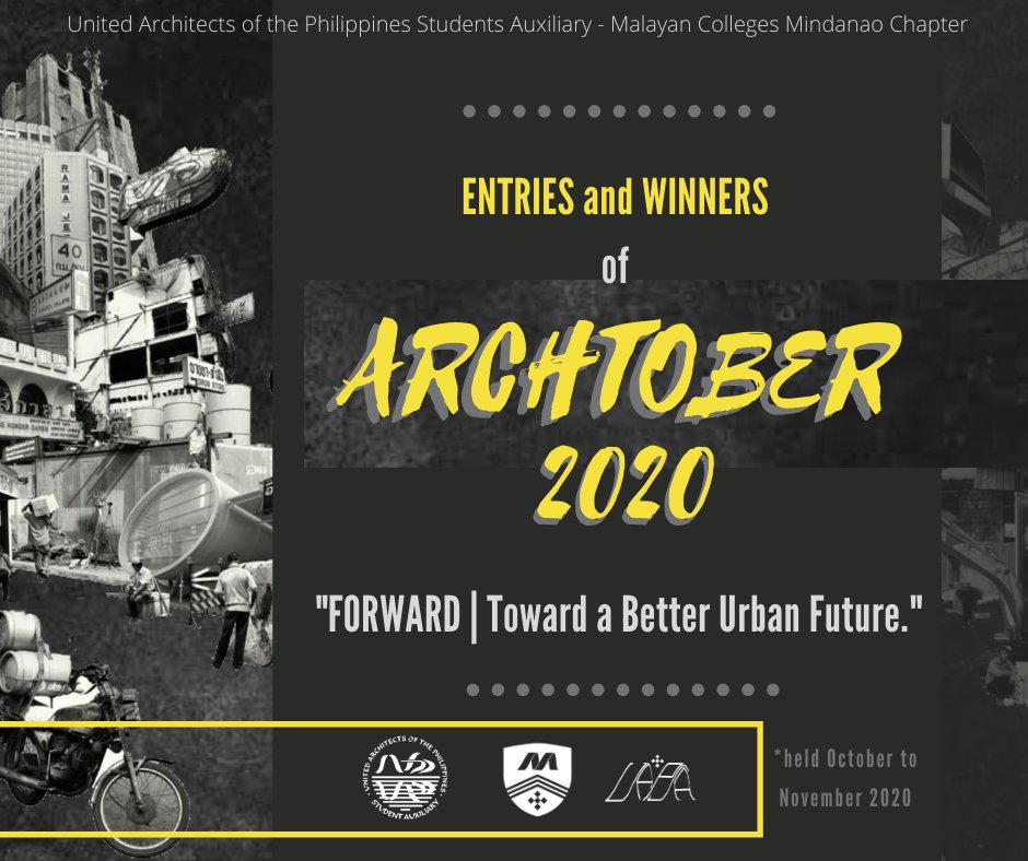 LOOK | The Official Entries and Winners for ARCHTOBER 2020!  #UAPSAMCM #WAD2020 #MovingForWAD #TranscendUAPSA