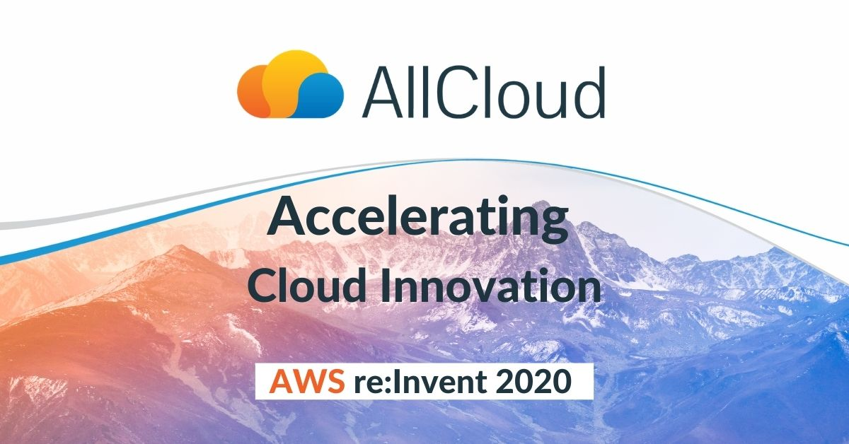 Join AllCloud at re:Invent 2020! Be sure to stop by our virtual booth to understand how we are helping companies accelerate cloud innovation with #AWS.  #reinvent #reinvent2020 #awscloud