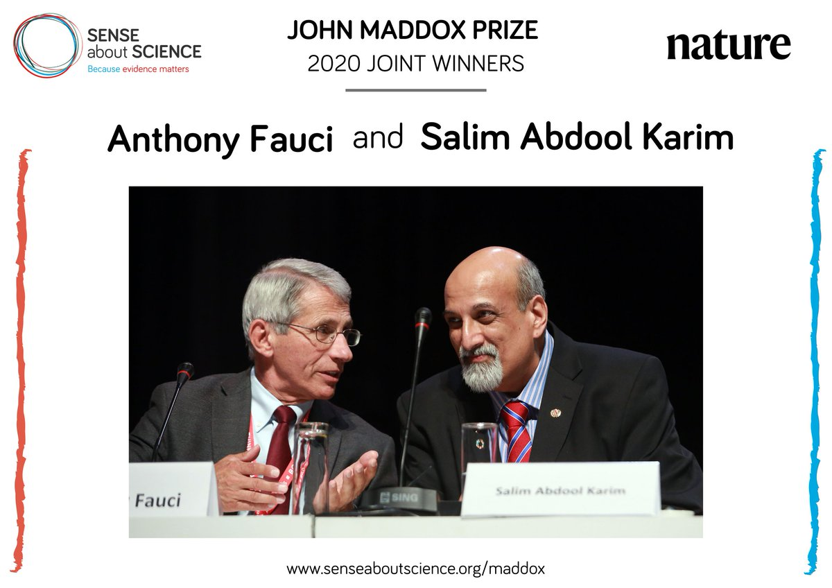 The 2020 #MaddoxPrize is jointly awarded to Anthony Fauci and Salim S. Abdool Karim