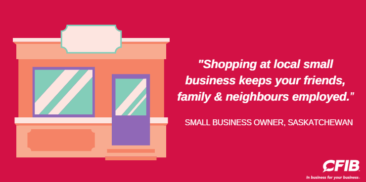 #CFIB is urging all Saskatchewan residents to choose to shop small whenever they can this holiday season. Every day & action counts. Think #SmallBusinessEveryDay and check out the amazing local small businesses in your community.