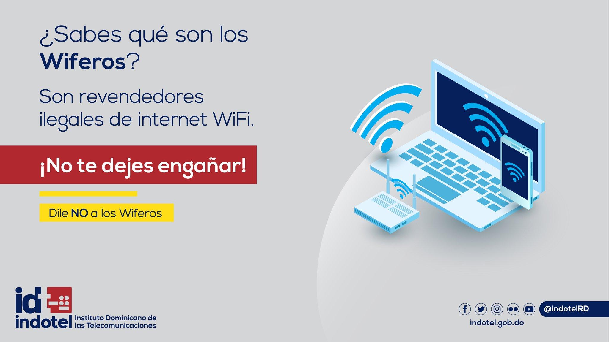 """Instituto Dominicano de las Telecomunicaciones en Twitter: """"¡Cuidado con los  Wiferos! Son personas que se presentan como proveedores de internet #WiFi  de manera informal sin la debida acreditación otorgada por el Indotel."""