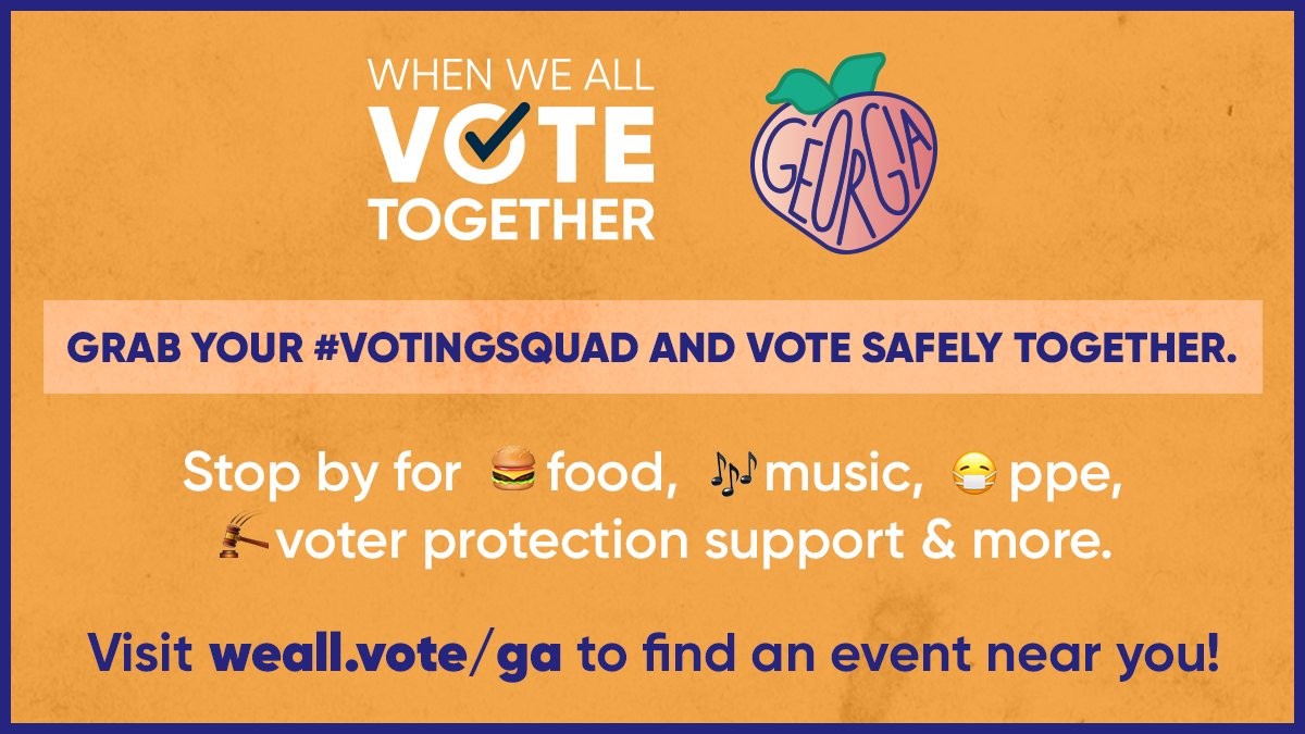 🍑 GEORGIA 🍑  To celebrate voter participation in the runoffs, we're hosting socially distanced #VoteTogether celebrations across the state. 🎉  Bring your #VotingSquad to a celebration near you for food, music, PPE, voter protection support, and MORE →