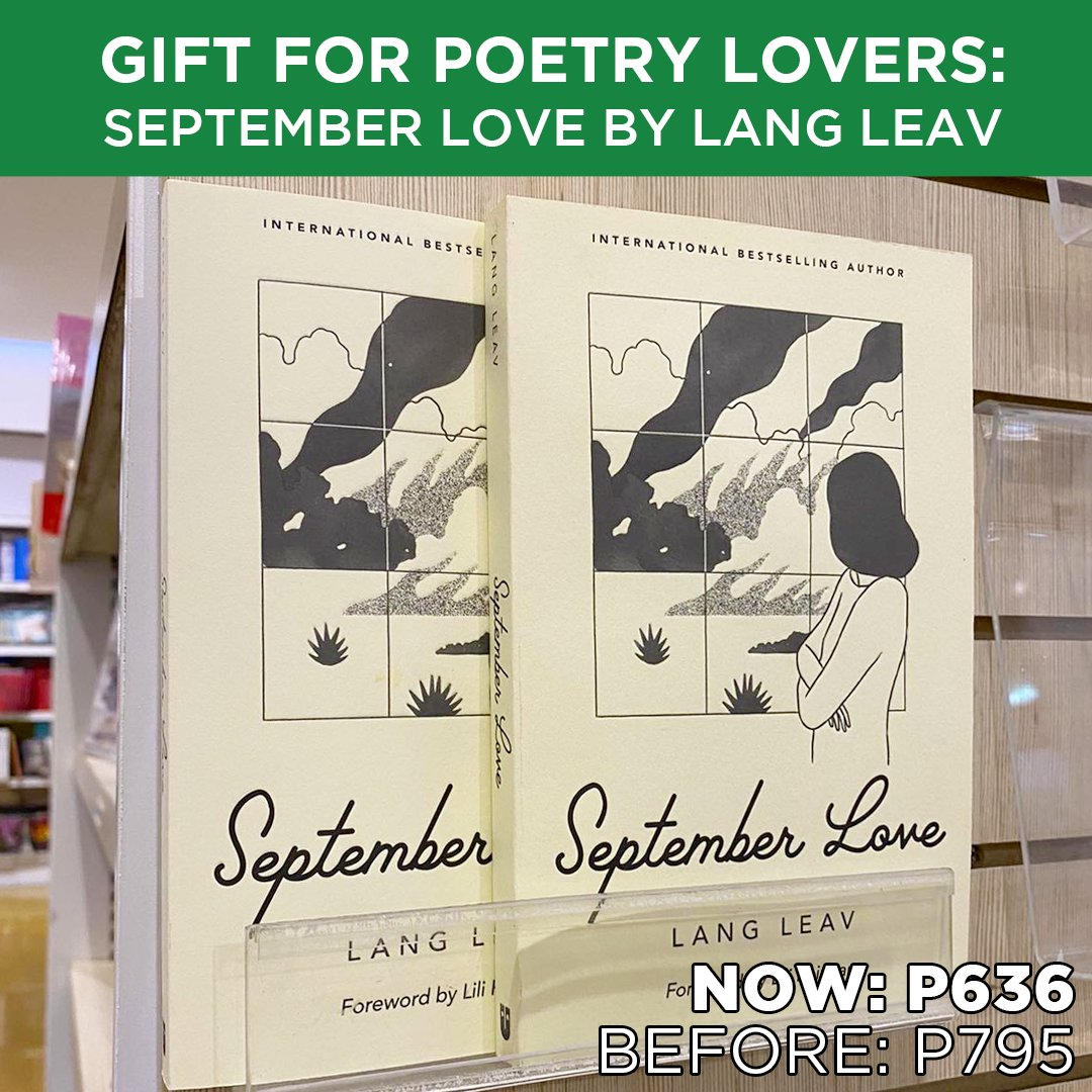 SAVE P159 on September Love by Lang Leav! It's the perfect gift for poetry lovers and fans of the bestselling author.  Shop for it today in selected branches or online. #SeptemberLove #LangLeav #NBSNewReads #NBSsale #NBSeveryday