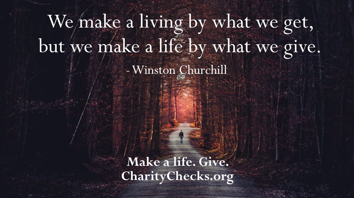 Make a life. Give. Charity Checks can help.    Please RT! #greatquotes #churchill #holidaygifts #charitablegiving #hanukkahgift #christmasgift #thecrown #employeegifts #RedefineGifting #holidayshopping #kidgifts #winstonchurchill #Christmasgifts