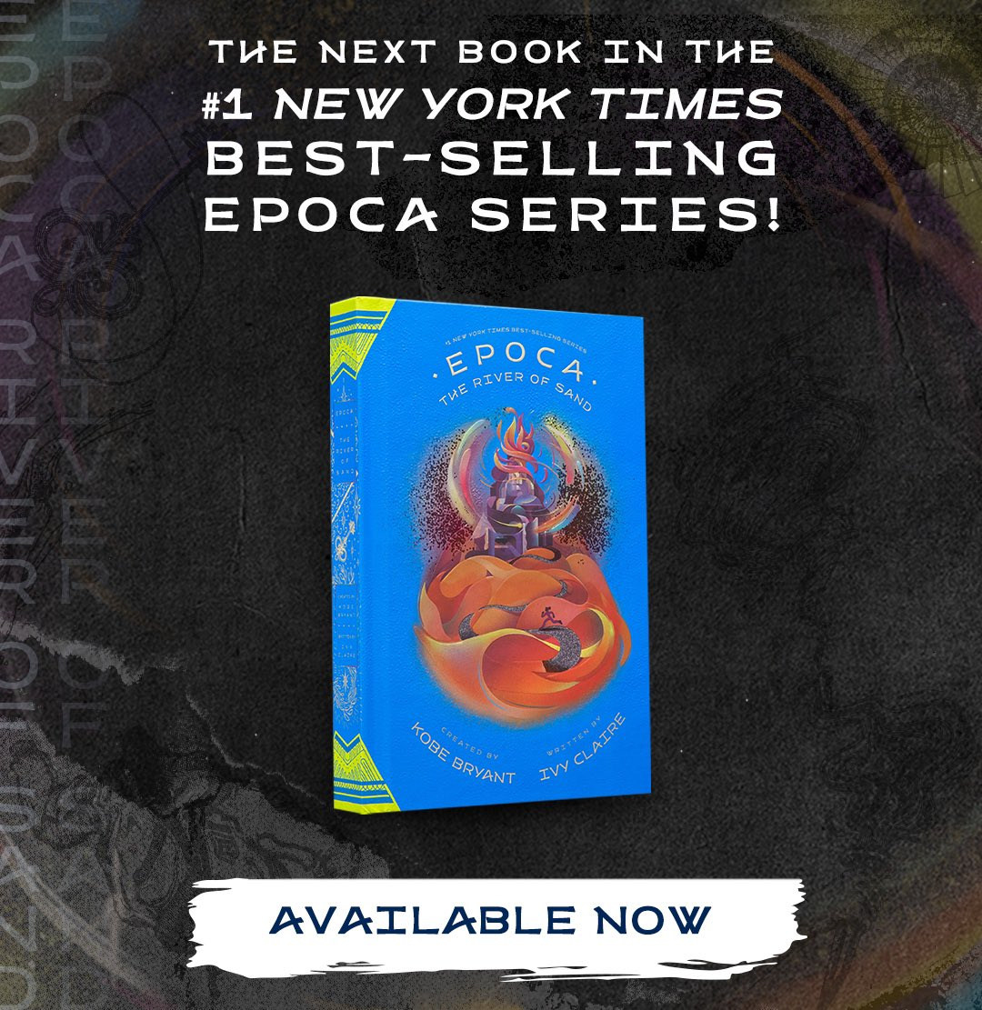 Introducing #EPOCA: The River of Sand, a magical novel about self-discovery that encourages youth to find their larger purpose by following their dreams. In everything Kobe built, he was driven to teach the next generation how to reach their full potential.