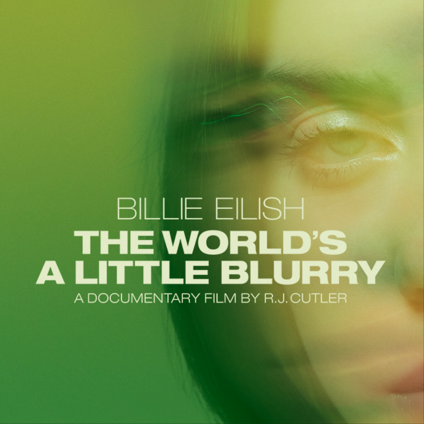 """Billie Eilish: The World's A Little Blurry"" The documentary film  Coming to theaters and Apple TV+ Feb 26 @AppleTV @rjcutler"