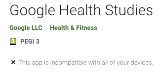 """@GoogleHealth @Android @GooglePlay """"#GoogleHealthStudies is available for anyone with an  @Android phone""""  Nope."""