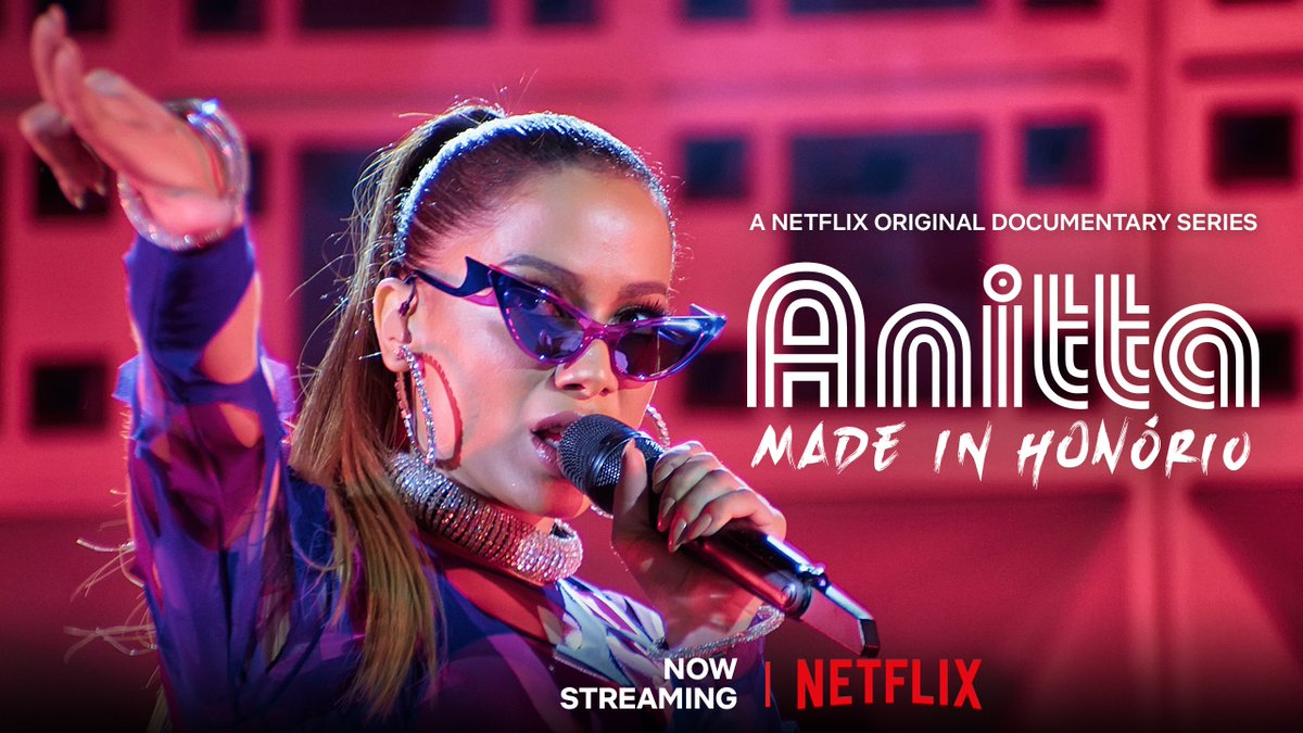 """Anitta on Twitter: """"My new series, Anitta: Made In Honório, is now  available on @netflix / @NetflixBrasil for you to binge-watch! Mi nueva  serie, Anitta: Made In Honório, ya está disponible en"""
