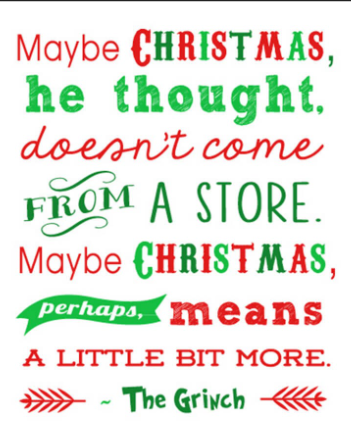 Love this quote from Dr. Seuss' The Grinch! # #christmas #santa #merrychristmas #happyholidays #drseuss #feliznavidad #howthegrinchstolechristmas #holiday #xmas #love #holidays #festive #christmastree #happyholidays #love #warmth #care