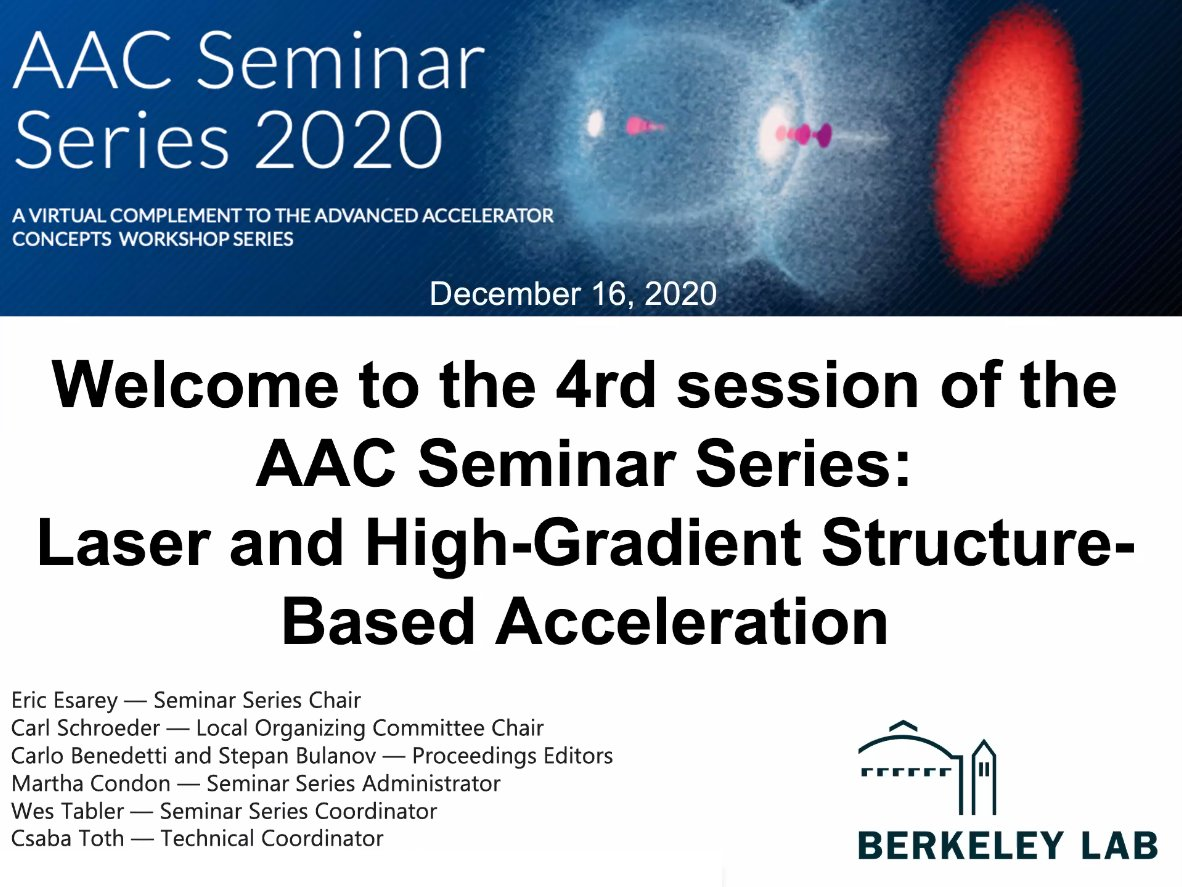 We start in 2min with the .@BerkeleyLab hosted, 2020 Advanced Accelerator Concepts Seminar Series. Today with Working Group 3 – Laser and high-gradient structure-based acceleration https://t.co/tA55Ytxpta https://t.co/Sc9RTfWsMl