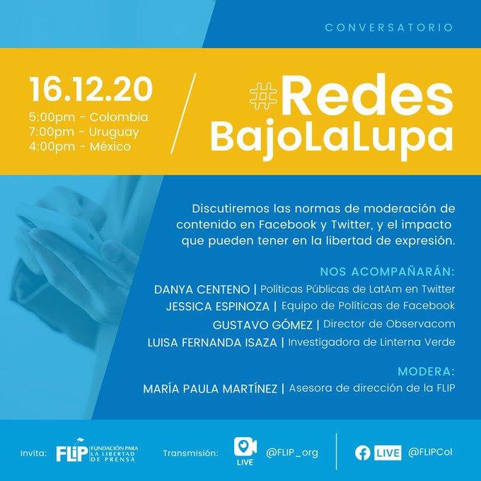 #RedesBajoLaLupa: @FLIP_org de #Colombia organiza conversatorio sobre moderación de contenidos en Facebook y Twitter | 17.00 (Col) y 19.00 (Arg-Uy)   Participan @gusgomezgermano @DanyaCenteno @luisaza  @eme_pe  Síguelo⏩  y