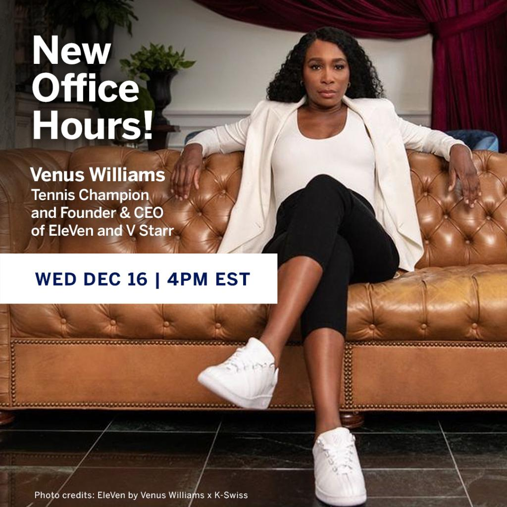"From MVP to CEO: How @Venuseswilliams  strikes ""moments of balance"" in a nonstop world—today (Wed, Dec 16th) at 4PM EST. The Tennis Champion and Founder & CEO of @EleVenbyVenus, V Starr & Happy Viking talks w/ Amex's Colleen Taylor on  #AmexBusiness"