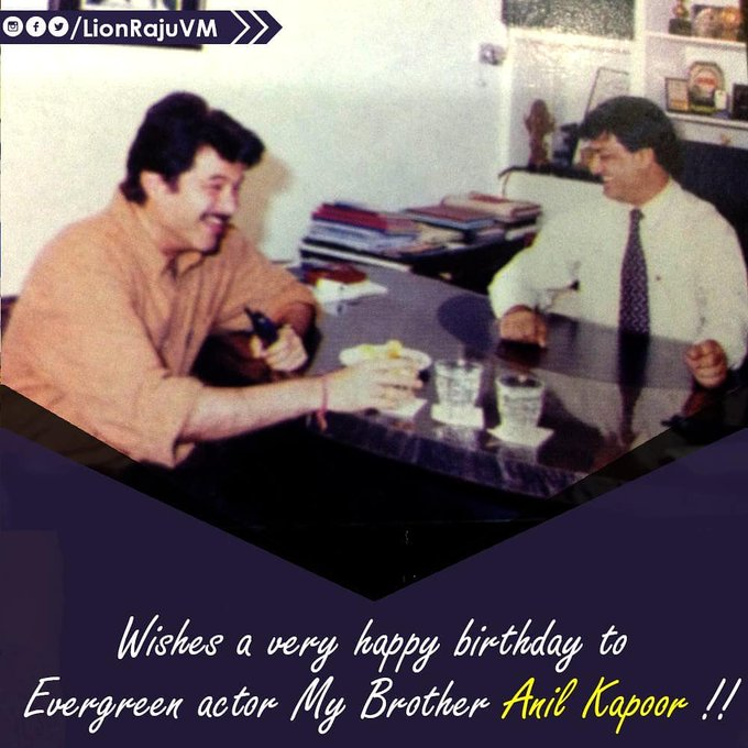 Wishes a very happy birthday to Evergreen actor My Brother Anil Kapoor !!