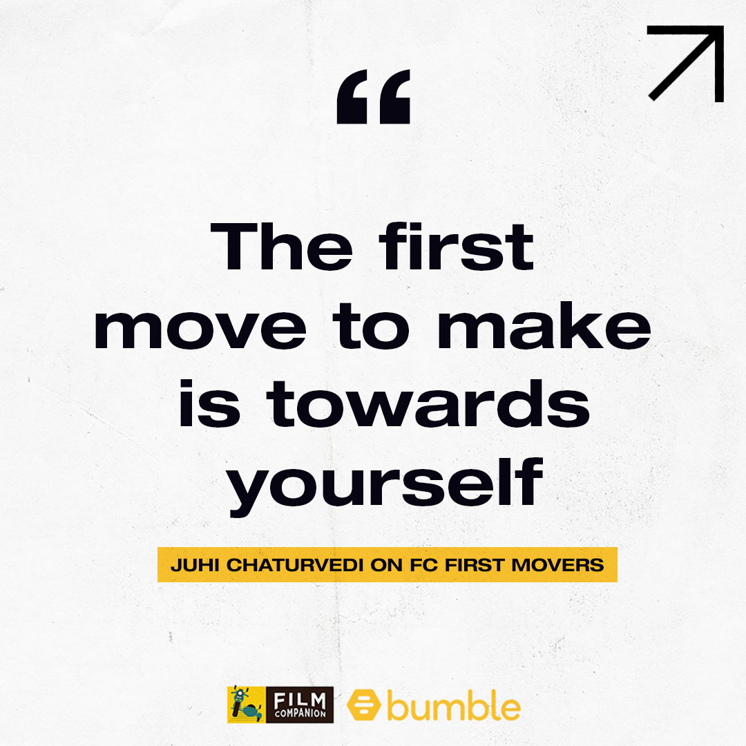 To #MakeTheFirstMove, the first step is towards yourself, believe that you are complete in yourself. A successful writer in advertising and films, #JuhiChaturvedi shares her thoughts on how a woman can be a 'First Mover' on #FCFirstMovers empowered by @bumble. #BumblePartner