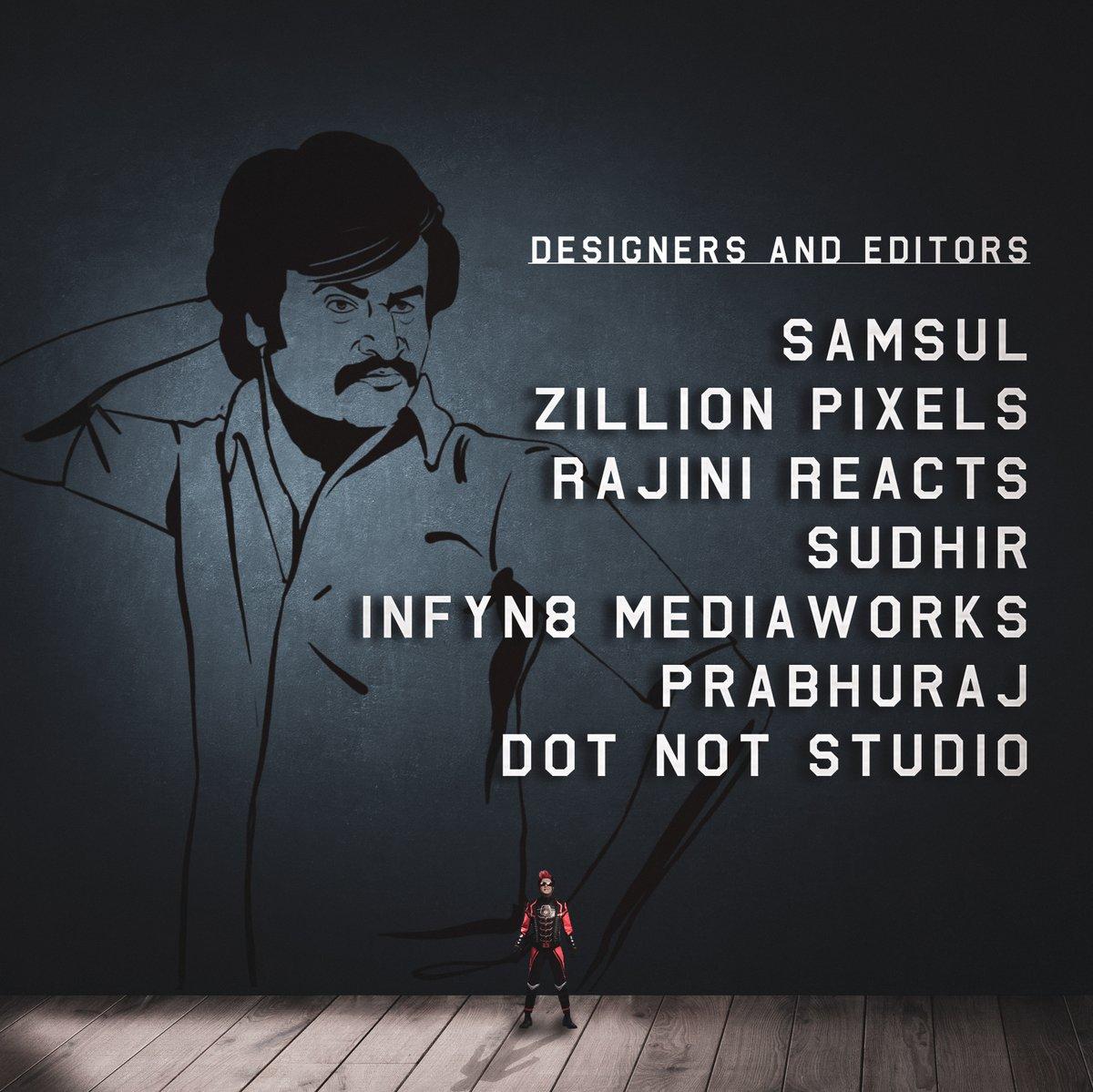 Thanks to our designers & editors!  Announcement Poster Design: @ZillionPixels  Supporting Designs: #Samsul @Infyn8_Off @dotnot_studio @imprabhuraj  Announcement Video Editing: @SudhirL_Raana  Trend Alert Videos: @rajinireacts  #HBDSuperstarRajinikanth #Annaatthe @TDT_RajiniEdits