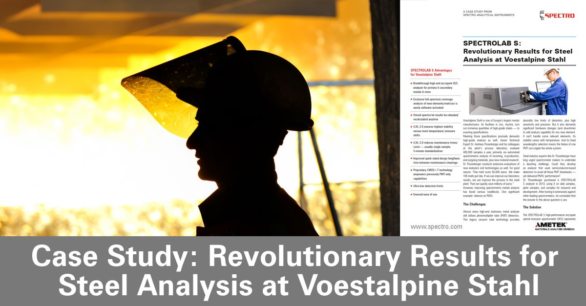 Check out the latest case study from our @SPECTRO_AI  team. It discusses how the SPECTROLAB S delivers revolutionary results for steel analysis at @voestalpine Stahl GmbH, one of Europe's largest metals manufacturers: https://t.co/1EYd4bo1jk https://t.co/kpl4gir5GI