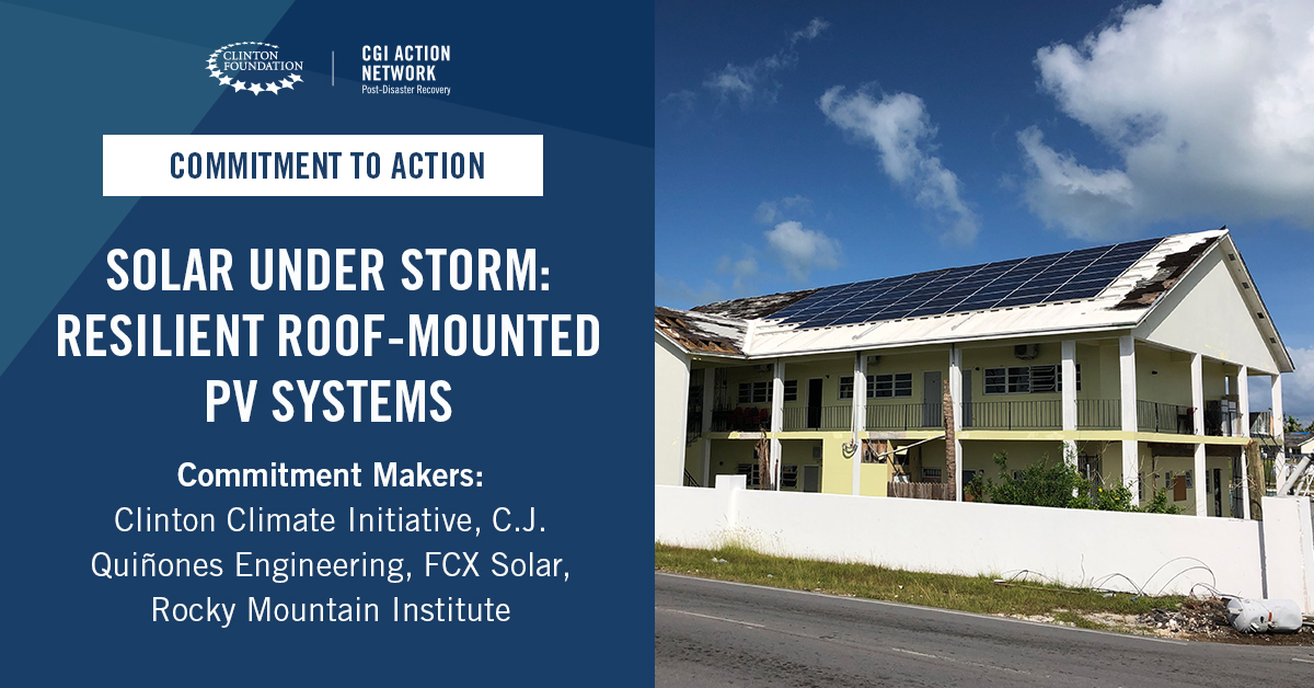The Clinton Climate Initiative, @RockyMtnInst, FCX Solar, and CJQ Engineering committed to creating a report to identify root causes of rooftop solar PV failure and actionable best practices for members of the solar sector to harden their systems. Report: