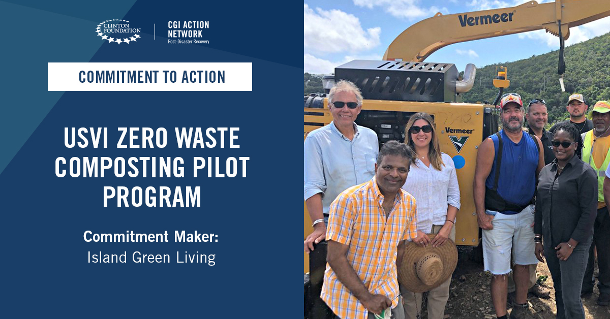 .@islandgreenUSVI committed to launching a six-month pilot program that will process vegetative waste on St. John into a valuable woodchip and compost product available for community use, while creating 2 full time jobs and training 15 students on sustainability and composting.