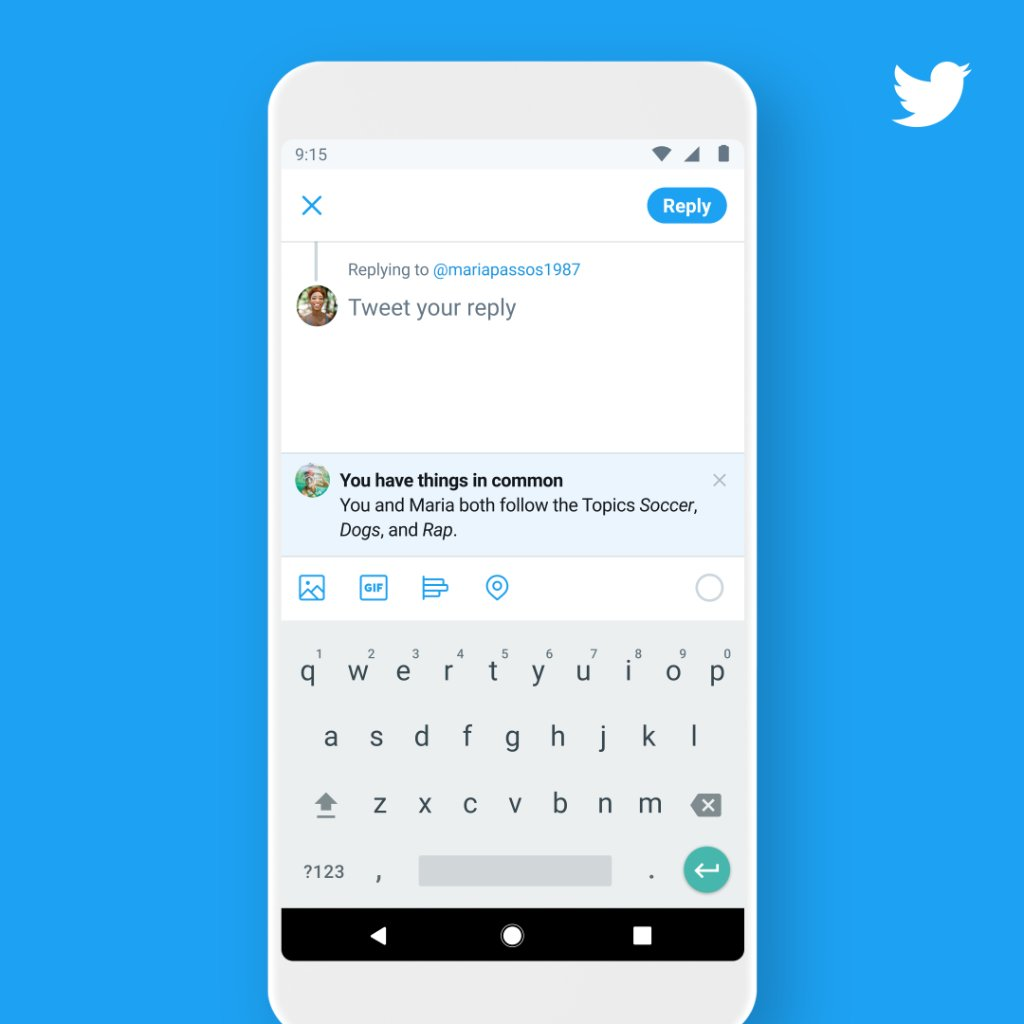 Sometimes you have more in common than you think.  On Android, we're testing a way to highlight things you have in common when you reply to someone you don't follow or engage with. We may show the Topics you both follow, your mutual connections, or their profile bio.