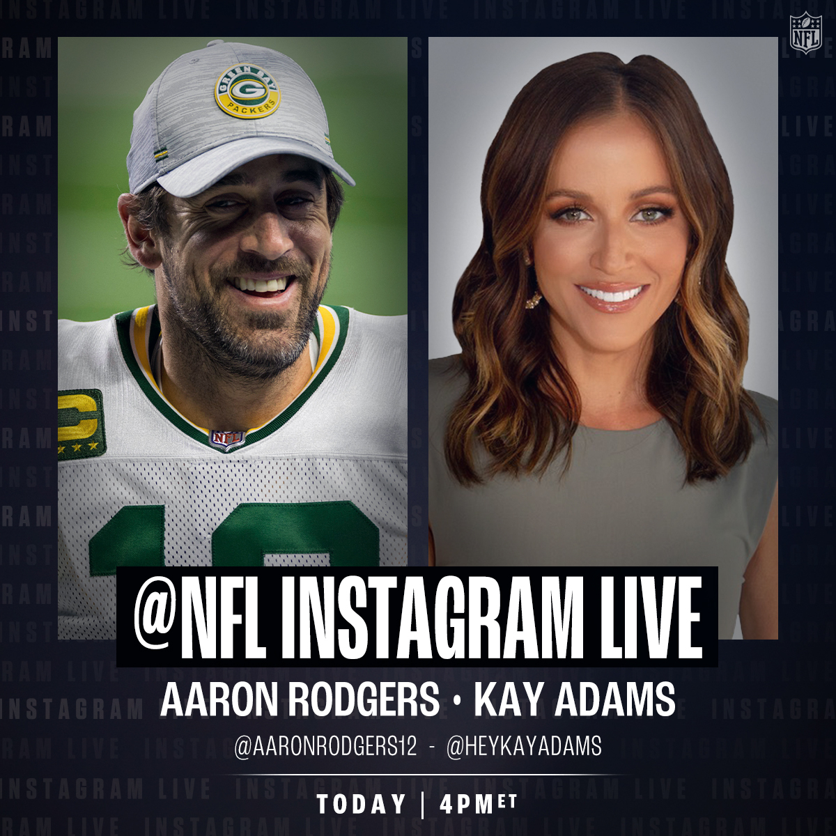 Nfl On Twitter It S Happening Aaronrodgers12 And Heykayadams Go Live On Our Ig At 4pm Et Today Ahead Of Saturday S Doubleheader On Nflnetwork Https T Co Zeccsgjhdr
