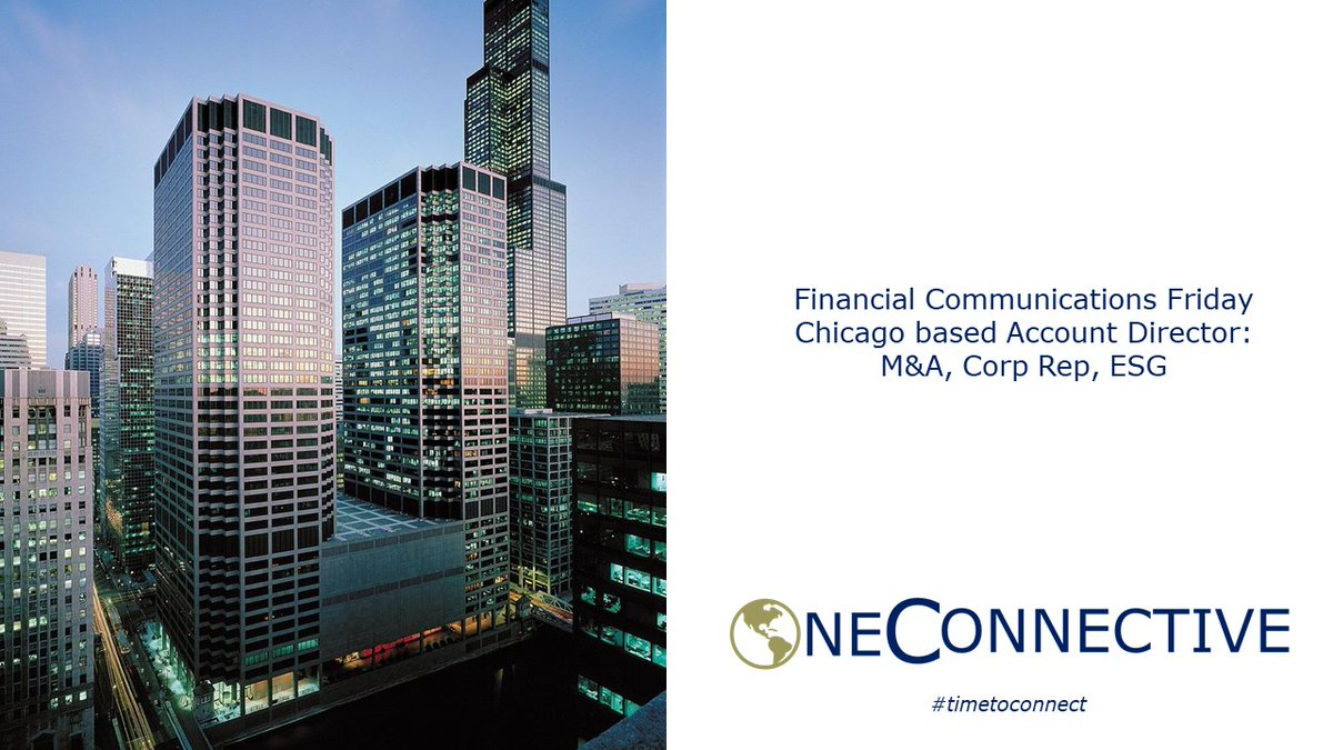 Chicago, IL: Great Opportunity for a FinComms Account Director for leading Comms/Advisory Firm. #timetoconnect with OneConnective  #publicrelations #marketing #prjobs #marketingjobs #communications #pr #ir #ESG