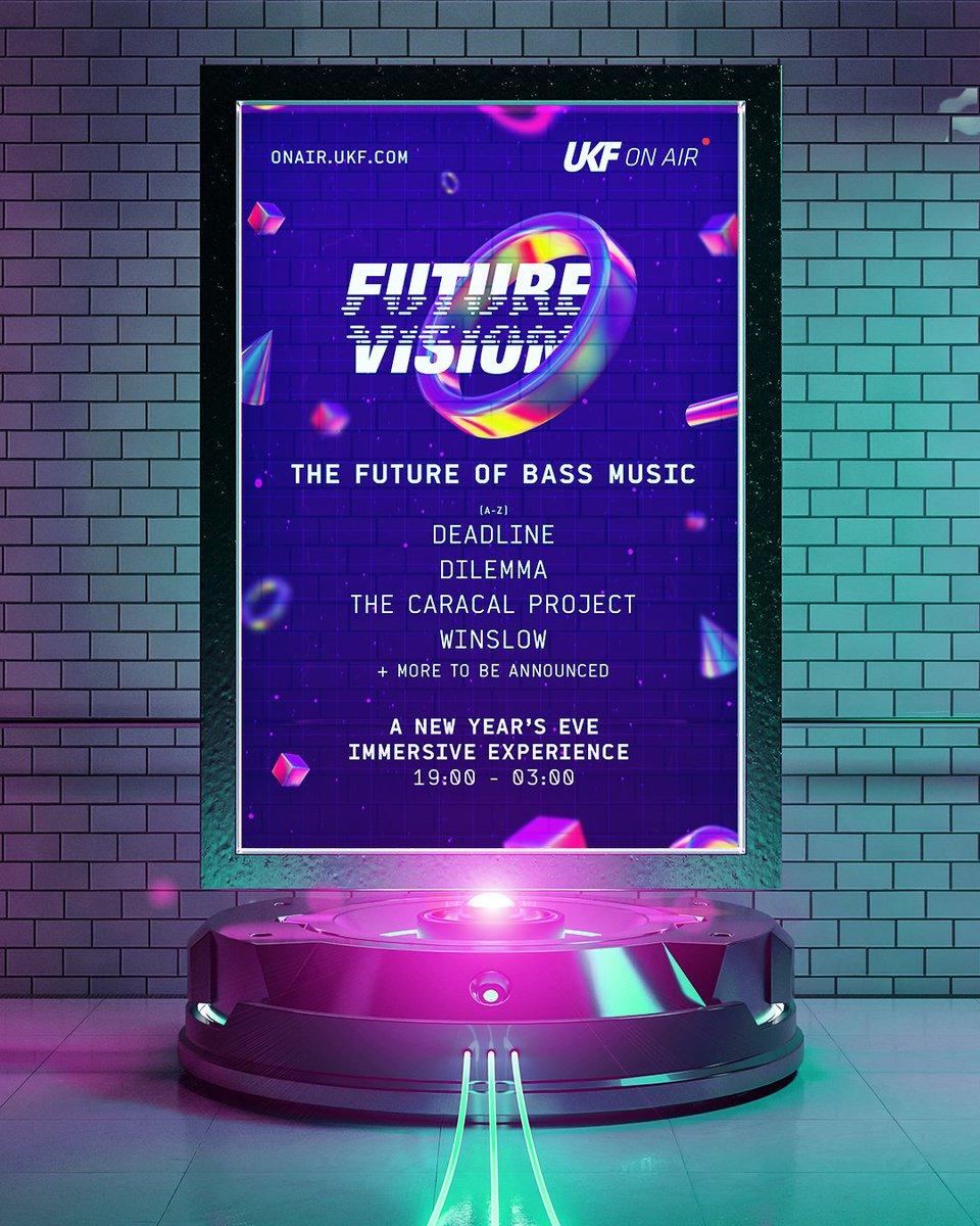 UKF: Future Vision New Year's Eve Livestream