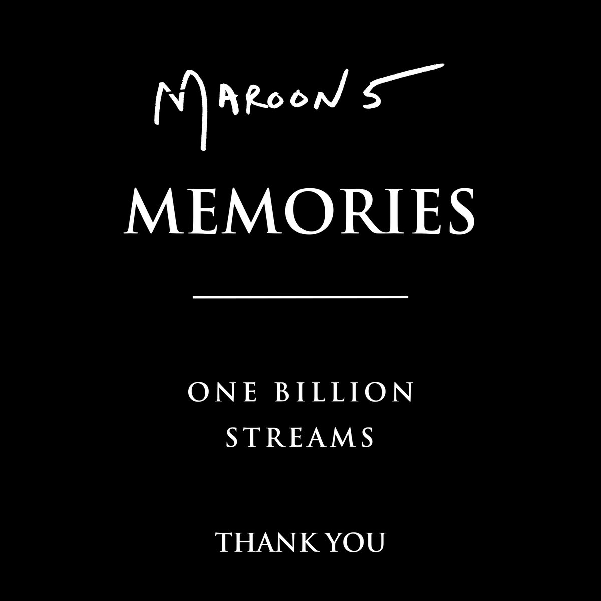 "Thank you all for over ONE BILLION streams of ""Memories"" on @Spotify!"