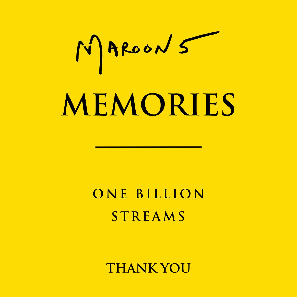 """Thank you all for over ONE BILLION streams of """"Memories"""" on @Spotify!"""