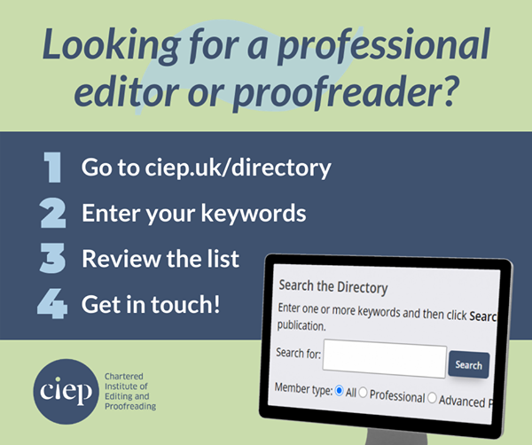 Looking for a professional editor or proofreader? The CIEPs Directory of Editorial Services lists members with proven qualifications, substantial experience, and good client references. Start your search here.👉j.mp/2HYXZ6I
