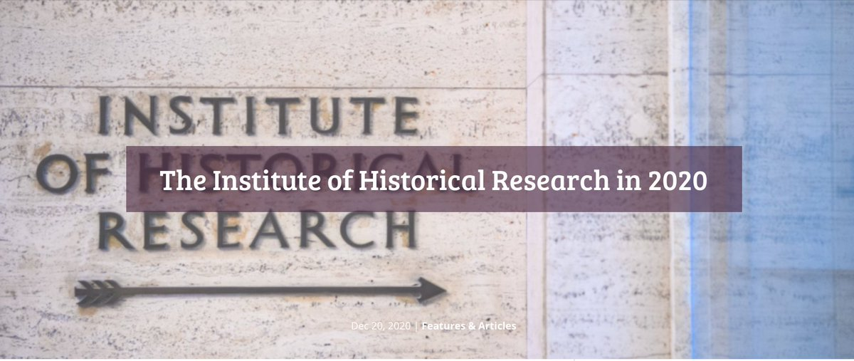 In our final blog post for 2020, a look back at selected IHR activities and events in a busy, often challenging year wp.me/p9UV2g-3U7 Through the year weve sought to support historians of all kinds as best we can. Thank you to everyone whos helped. #twitterstorians