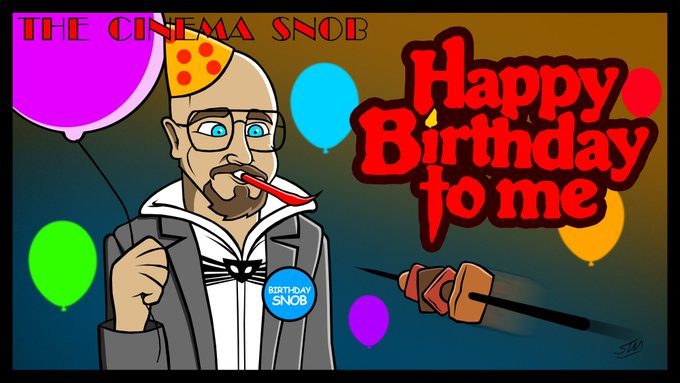 New Cinema Snob Episode is Public!  In this special episode, the Snob celebrates his birthday just as