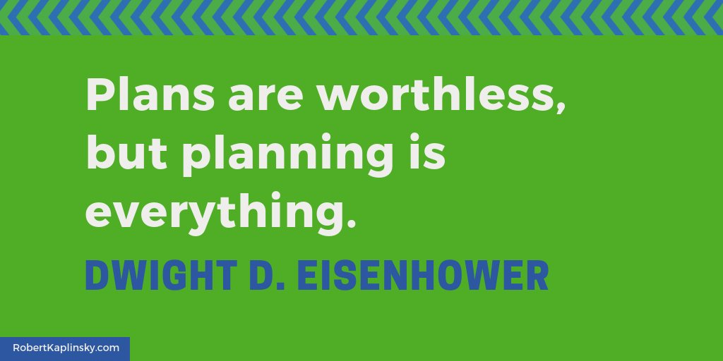 'Plans are worthless, but planning is everything.' — Dwight D. Eisenhower via @ddmeyer #iteachmath