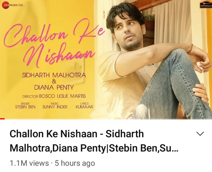 1.1 Million Views of #ChallonKeNishaan in just 5 hours   @SidMalhotra @DianaPenty @stebinbenmusic @kumaarofficial #SunnyInder @BoscoMartis @anuragbedi @Team_SidharthM