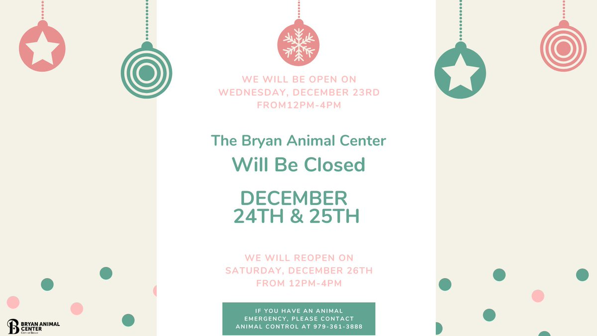 Bryan Animal Center's Holiday hours: OPEN: Wednesday, December 23rd from 12PM-4PM CLOSED: Thursday, December 24th CLOSED: Friday, December 25th OPEN: Saturday, December 26th from 12PM-4PM If you have an animal emergency, please contact Animal Control at 979-361-3888. #holidays