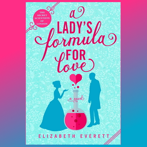 I preordered A Lady's Formula for Love by Elizabeth Everett (Feb 9)  I had a chance to read an advance copy, and this is **not** your grandma's historical romcom. Fun, smart, and sexy! #2021debuts #berkletes  https://t.co/VStATSkt07 https://t.co/EZmOg9SObG