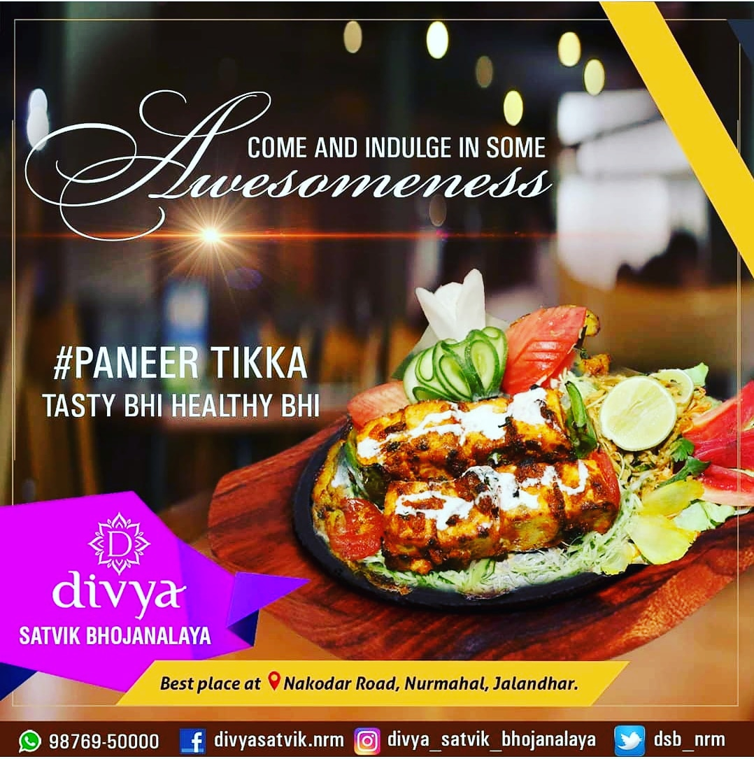 Come and Indulge in some Awesomeness with #PANEER_TIKKA because it is Tasty and Healthy DIVYA SATVIK BHOJANALAYA, the best place at Nakodar Road, Nurmahal, Jalandhar. 📞 +91 9876950000   #paneertikka  #nurmahal  #tastyandhealthy #delicious #finedinerestaurant #freehomedelivery